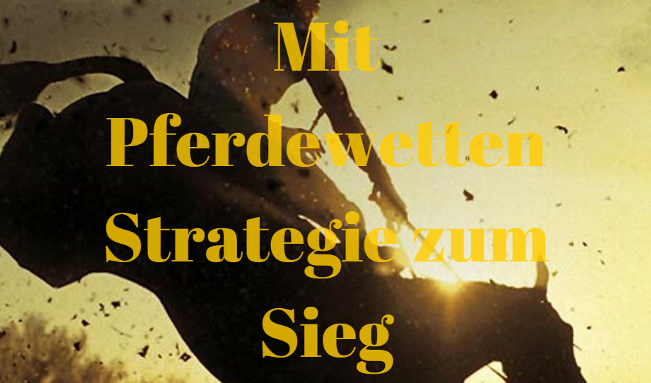pferdewetten strategie