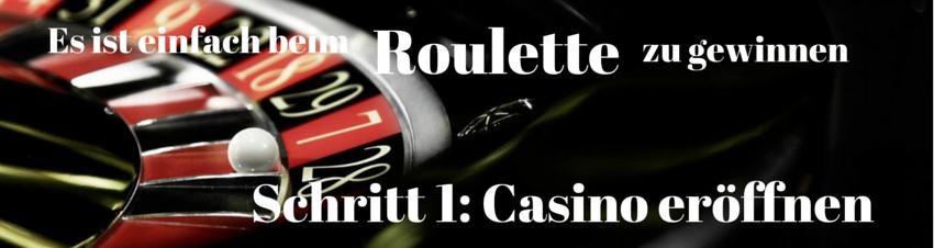 Es ist einfach beim Roulette zu gewinnen. Schritt 1 eröffnen Sie ein Casino