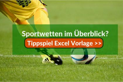 Die Tippspiel Excel Vorlage für Ihre Sportwetten
