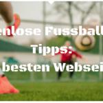 Kostenlose Fussball Wett Tipps