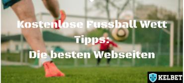 Fussball Wett Tipps: Die besten Seiten