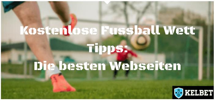 Fussball Wett Tipps: Die 8 besten Sportwetten Tipps Seiten